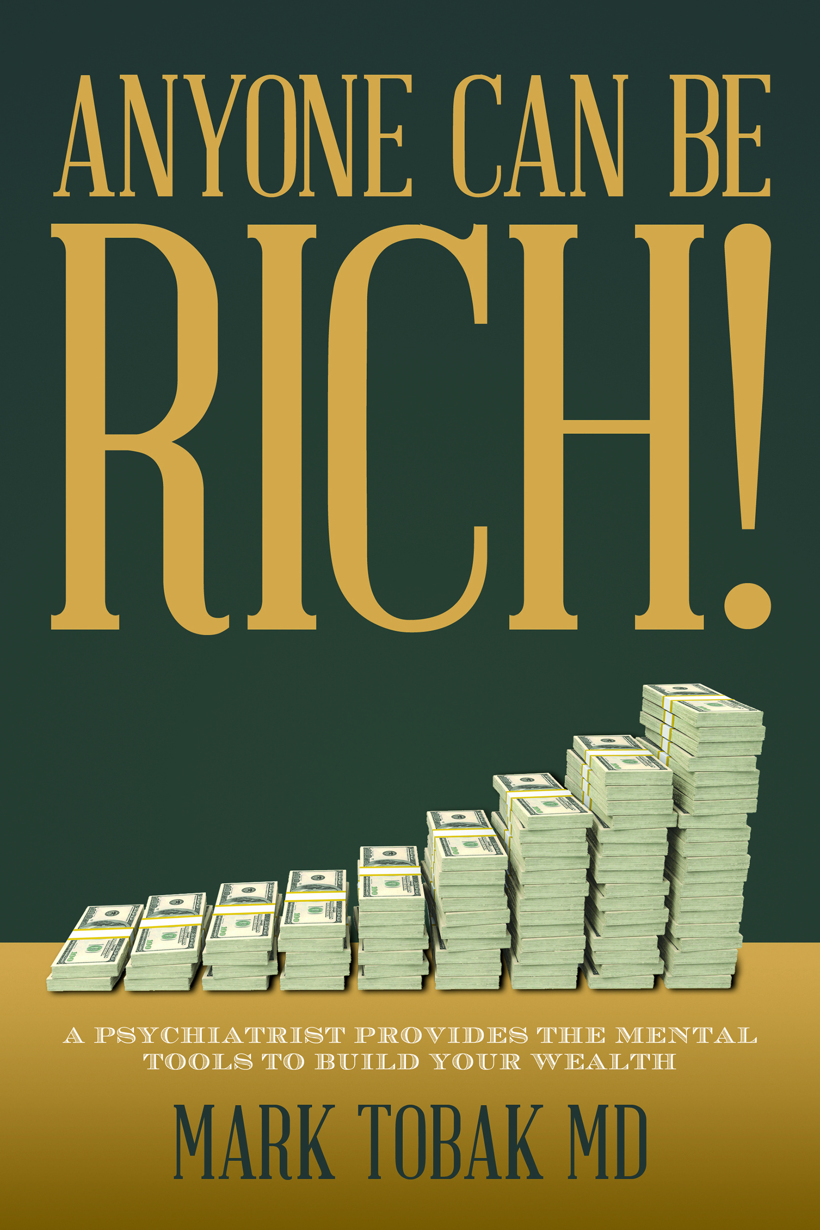 A Psychiatrist's Take: Why We Can't Get Rich - 4 Steps to Overcome Fear of Loss & Start Making Money