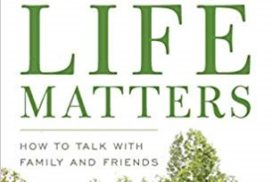Your End of Life Matters: How to Talk with Family and Friends